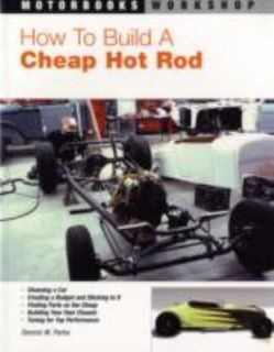 How to Build a Cheap Hot Rod by Dennis Parks 2007, Paperback, Revised