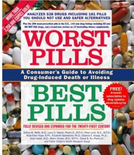 Worst Pills, Best Pills A Consumers Guide to Avoiding Drug Induced