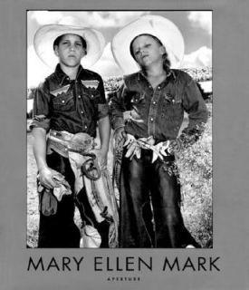 Mary Ellen Mark American Odyssey, 1963 1999 by Mary Ellen Mark and