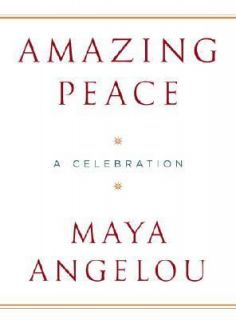 Amazing Peace A Christmas Poem by Maya Angelou 2005, Hardcover