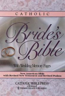 Catholic Brides Bible With Wedding Memory Pages by Thomas Nelson 1988