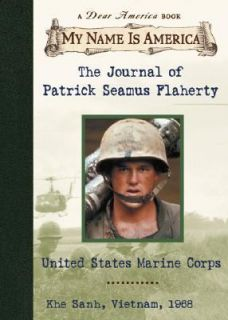 The Journal of Patrick Seamus Flaherty United States Marine Corps, Khe