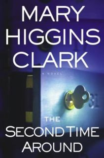 The Second Time Around by Mary Higgins Clark 2003, Paperback