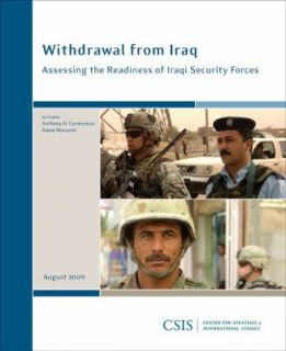 Withdrawal from Iraq Assessing the Readiness of Iraqi Security Forces