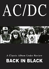 AC DC   Back in Black A Classic Album Under Review DVD, 2006