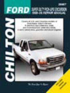 Chiltons Ford Super Duty Pick Ups Excursion 1999 06 Repair Manual by