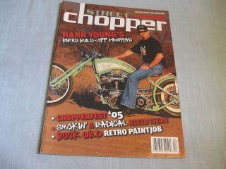 STREET CHOPPER MAGAZINE April 2005 HANK YOUNGS BIKER BUILD OFF
