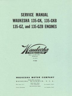 Waukesha 135 Engine Service Manual Motor GK GKB GZ GZB