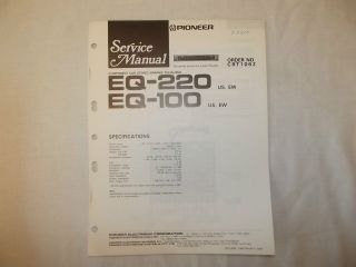 Pioneer EQ  220 Graphic Equalizer Car Stereo Original Service Manual