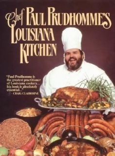 Chef Prudhommes Louisiana Kitchen by Paul Prudhomme 1984, Hardcover