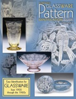 Florences Glassware Pattern Identification Guide Vol. 2 Easy