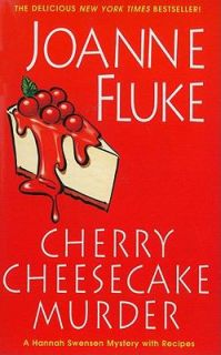 Cherry Cheesecake Murder by Joanne Fluke 2011, Paperback