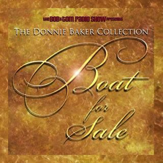 The Donnie Baker Collection   Boat for Sale (2005, CD) Bob & Tom Show
