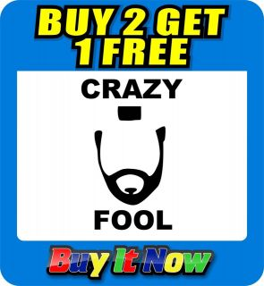 CRAZY FOOL MR T A TEAM FUNNY JDM CAR WINDOW STICKER DECAL GRAPHIC