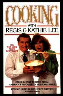 Cooking With Regis & Kathie Lee, Regis Philbin, Kathie Lee Gifford