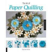 Art of Paper Quilling: Designing Handcrafted Gifts and