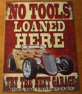 LOANED HERE GARAGE SIGN Hot Rod Car Part Automobile Repair Shop Decor