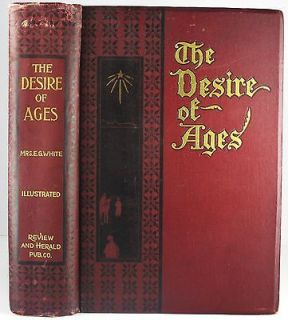 1898 THE DESIRE OF AGES E G WHITE ANTIQUE BOOK RELIGION SPIRITUALITY