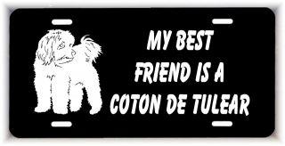 My best friend is a Coton de Tulear Dog car metal aluminum license