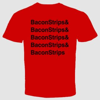 shirt Epic Funny Meal Time Food Humor Breakfast Baconstrips