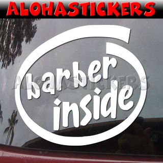 BARBER INSIDE Hair Salon Car Truck Laptop Moped Vinyl Decal Window