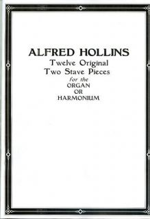 ORGAN OR HARMONIUM MUSIC 12 PIECES BY ALFRED HOLLINS