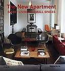 New Apartment Smart Living in Small Spaces by Rizzoli Paperback Book