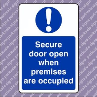 150x200 Secure Door Open When Premises Are Occupied Sign (05285)