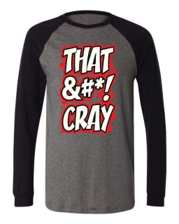 That Cray &*Baseball Mens ShirtJay Z Kanye West Watch The Throne