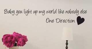 ONE DIRECTION   Baby you light up my world   Bedroom wall sticker