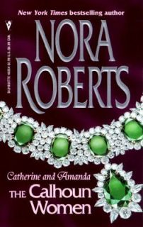 Catherine and Amanda by Nora Roberts 1997, Paperback
