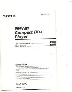 Sony FM/AM Compact Disc Player CDX L300 operators manual 2002