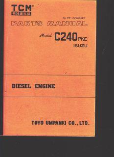 TCM FORKLIFT Parts Manual ISUZU DIESEL ENGINE Model C240PKE