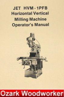 JET/Asian HVM 1PFB Vertical/Horizontal Milling Machine Operator & Part