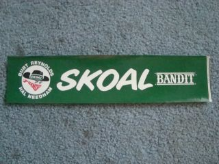 Skoal Bandit NASCAR bumber sticker Burt Reynolds Hal Needham Minty