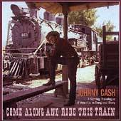 Come Along and Ride This Train Box by Johnny Cash CD, Jan 2006, 4
