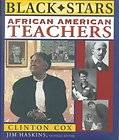 AFRICAN AMERICAN TEACHERS   JAMES HASKINS CLINTON COX (HARDCOVER) NEW