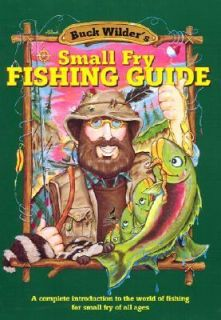 Wilders Small Fry Fishing Guide A Complete Introduction to the World