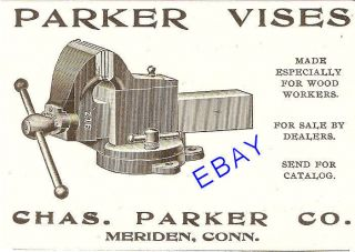 1906 PARKER NO. 276 BENCH VISE AD TOOL MERIDEN CT