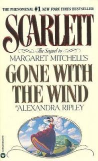 The Sequel to Margaret Mitchells Gone with the Wind by Alexandra