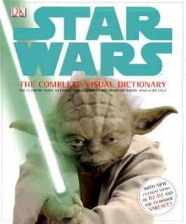 Star Wars The Complete Visual Dictionary by James Luceno, David West