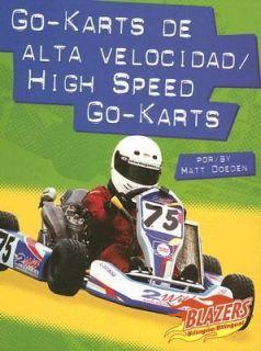 Go Karts de Alta Velocidad by Matt Doeden 2006, Hardcover