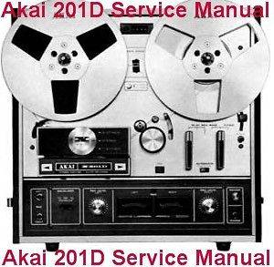 AKAI X 201D REEL TO REEL TAPE DECK SERVICE MANUAL