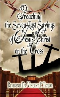 Jesus Christ on the Cross by Vincent P. Taylor 2008, Paperback