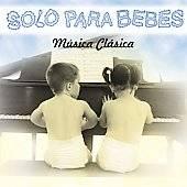 Solo Para Bebes Musica Clasica CD, Jun 2002, Sony BMG