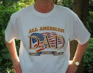 4th OF JULY ALL AMERICAN DAD MENS WHITE T SHIRT LARGE