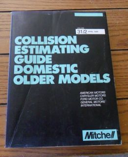 Mitchell Collision Estimating Guide Domestic Older Models Vol. 31/2