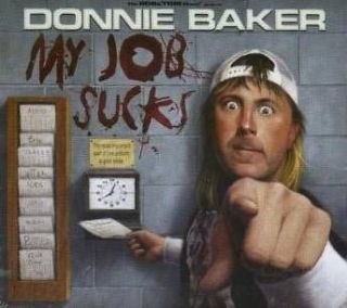 Donnie Baker My Job Sucks 2008 3 cd set NEW! bob & tom