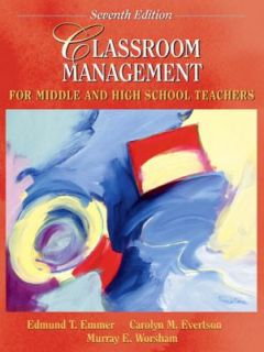 Classroom Management for Middle and High School Teachers by Murray E
