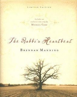 The Rabbis Heartbeat by Brennan Manning 2004, CD Hardcover